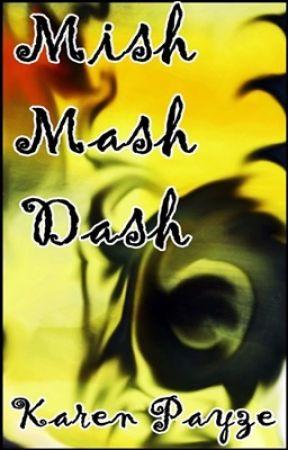 Mish Mash Dash by Karen_Payze