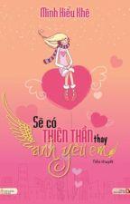 Sẽ có thiên thần thay anh yêu em by TrinhNguynThVnh