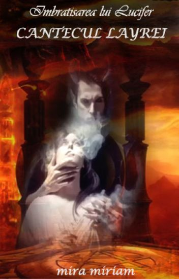 LUCIFER'S EMBRACE : Cantecul Layrei (II)
