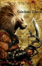 Caledoni: Il Leone by Manu_green8