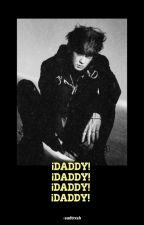 ¡Daddy!   ↪ Chanbaek by -sadtrxsh