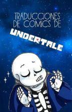 Traducciones de comics de Undertale [TERMINADA] by Tomomi_