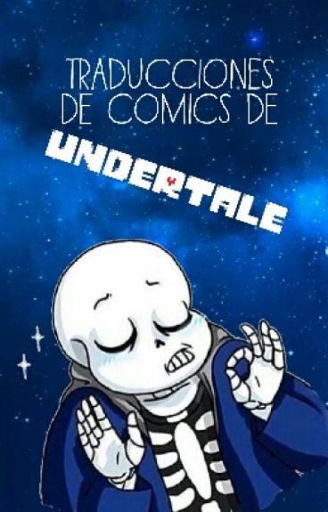 Traducciones de comics de Undertale [TERMINADA]