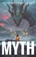 MYTH by KurtayAslantekin