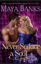Nunca seduza um escocês -Maya Banks(Os Montgomerys e Os Armstrongs 1) by SthefhannyLima