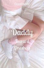 Daddy (Frerard Oneshots) by GeesDaddy