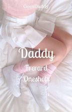 Daddy (Frerard Oneshots) by GeesDaddy