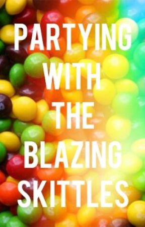 Partying With The Blazing Skittles by BlazingSkittlesPack