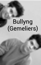 Bullyng 『Gemeliers』 by IamNuri