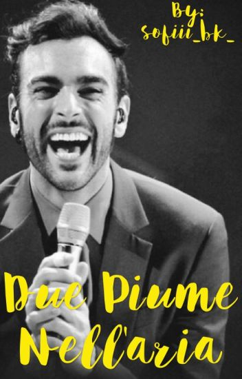 Due piume nell'aria   Marco Mengoni
