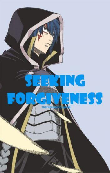 Seeking Forgiveness (Jellal x Reader)