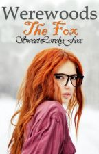 Werewoods: The Fox by SweetLovelyFox