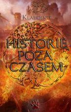 Historie poza czasem by klaudinee26