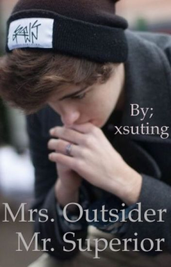 Mrs. Outsider and Mr. Superior || DUTCH