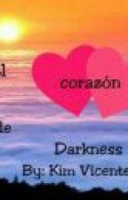 El Corazón De Darkness (Fanfic Nuevas Especies) One-shoots by kim_vicente