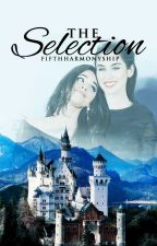 The Selection (Camren) by FifthHarmonyShip