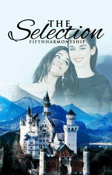 The Selection (Camren)