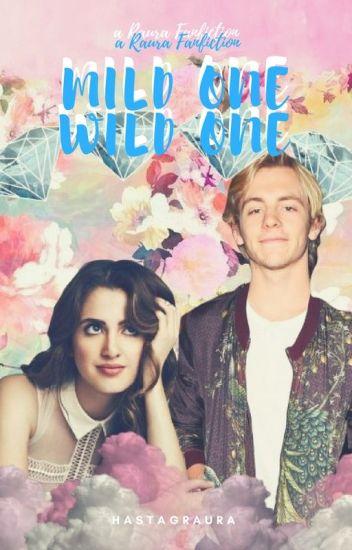 Mild One Wild One || Raura✔