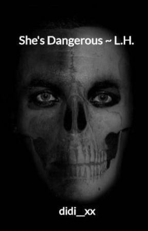 Niebezpieczna ~ L.H. by didi__xx