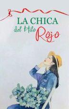 La Chica Del Hilo Rojo by TeffyKastro