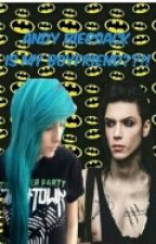 Andy Biersack Is My Boyfriend??!!(pauza) by Irru_theOtakugirl