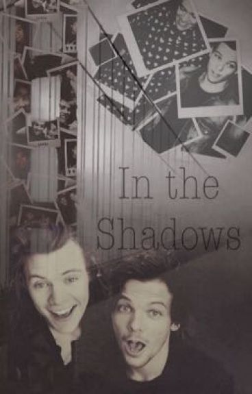 In the shadows(Larry Stylinson)