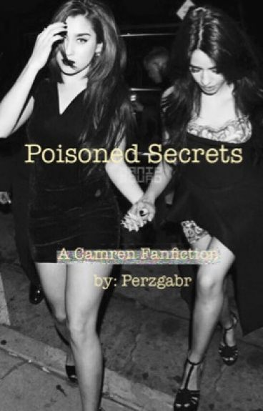 Poisoned Secrets  (Camren)