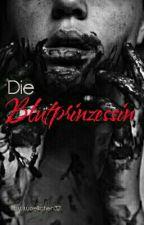 Die Blutprinzessin by woelkchen321