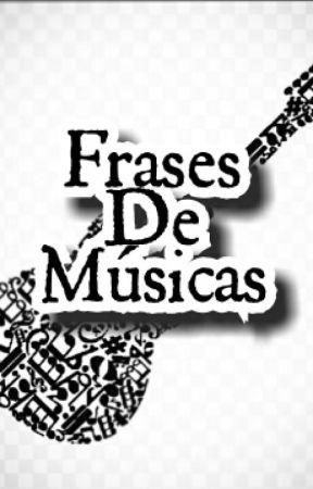 Frases De Músicas Maneira Errada Jorge E Mateus Wattpad