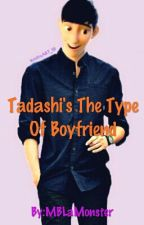 Tadashi's The Type Of Boyfriend by MBLaMonster