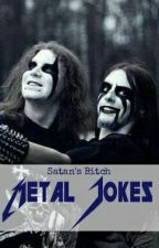 Metal Jokes [In English] by No_Name_No_Hate