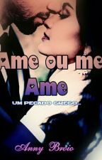 Ame Ou Me Ame by anabroio