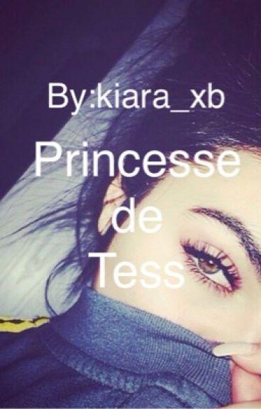Princesse de Tess [TERMINÉ]