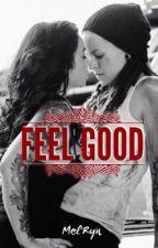 Feel Good by M3lRyn