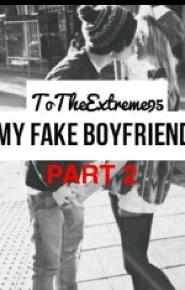 My Fake Boyfriend Part Two