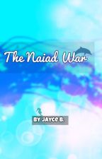 The Naiad War by Ismeme1