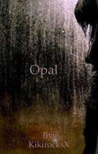Opal by KikirocksX