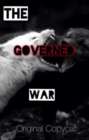 The Governed War by Original0Copycat