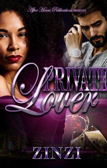 Private Lover (BWWM) *Mature Content*