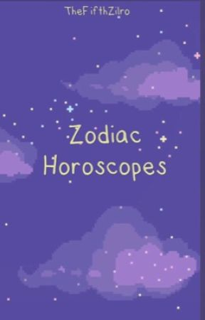 Zodiac Horoscopes by TheFifthZilro