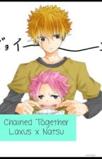 Chained Together (Laxus x Natsu) by GeekyWolf101