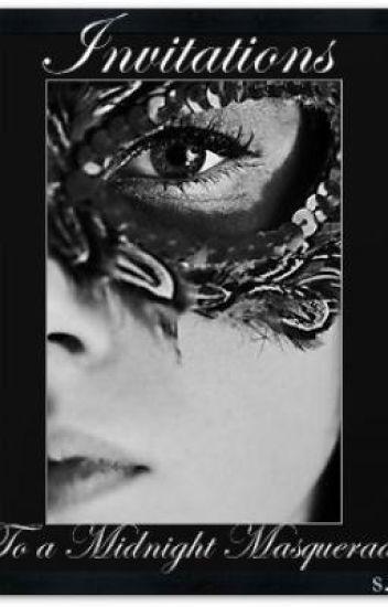 Invitation to a Midnight Masquerade.
