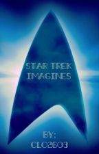 Star Trek Imagines by Clo2603