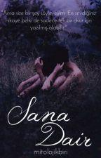 Sana Dair by mitolojikbiri
