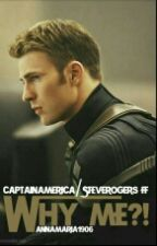 Why me?! (Captain America/ Steve Rogers Ff) by Annamaria1906