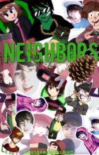 neighbors >> LeafyIsHere  by geesefromireland