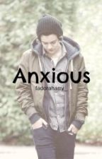 Anxious|Harry Styles by kris_hazza_styles