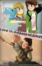Hickstrid ♡Love in different times♡ by Bookloveforever1111