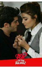 Aşk Laftan Anlamaz  by YarenDelikkaya