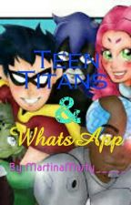 Teen Titans & WhatsApp  by MartinaMarty_____